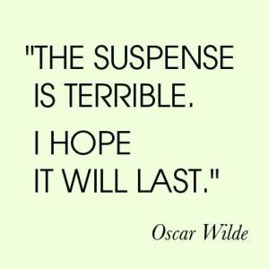 Suspense quote